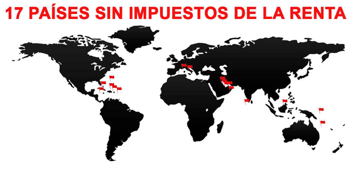 17 Países sin impuestos de la renta