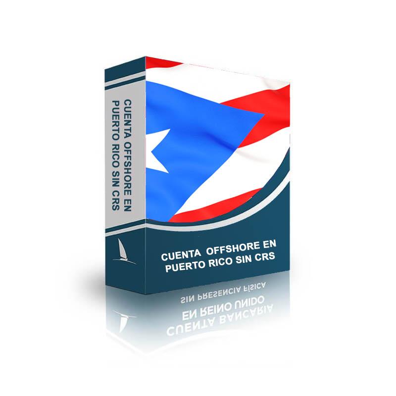 Cuenta offshore en Puerto Rico sin CRS