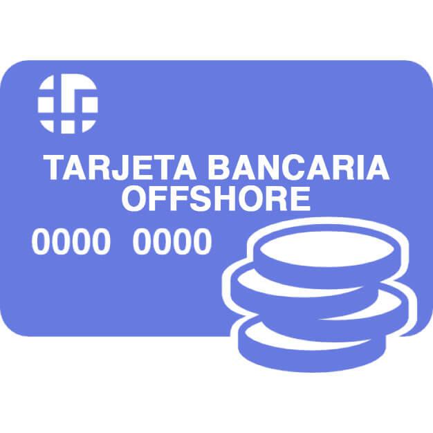 Tarjeta bancaria offshore